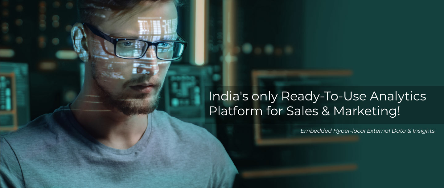 India's only ready to use analytics platform for sales & marketing